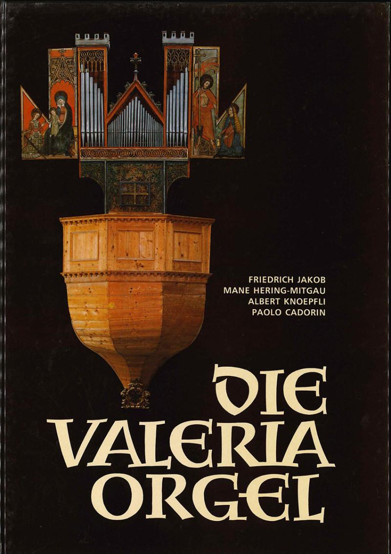 Die Valeria-Orgel
