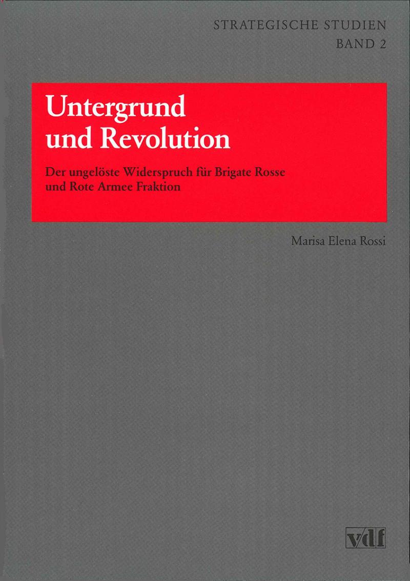 Untergrund und Revolution