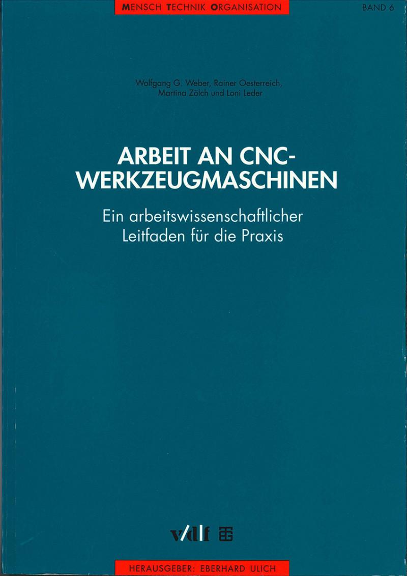 Arbeit an CNC-Werkzeugmaschinen