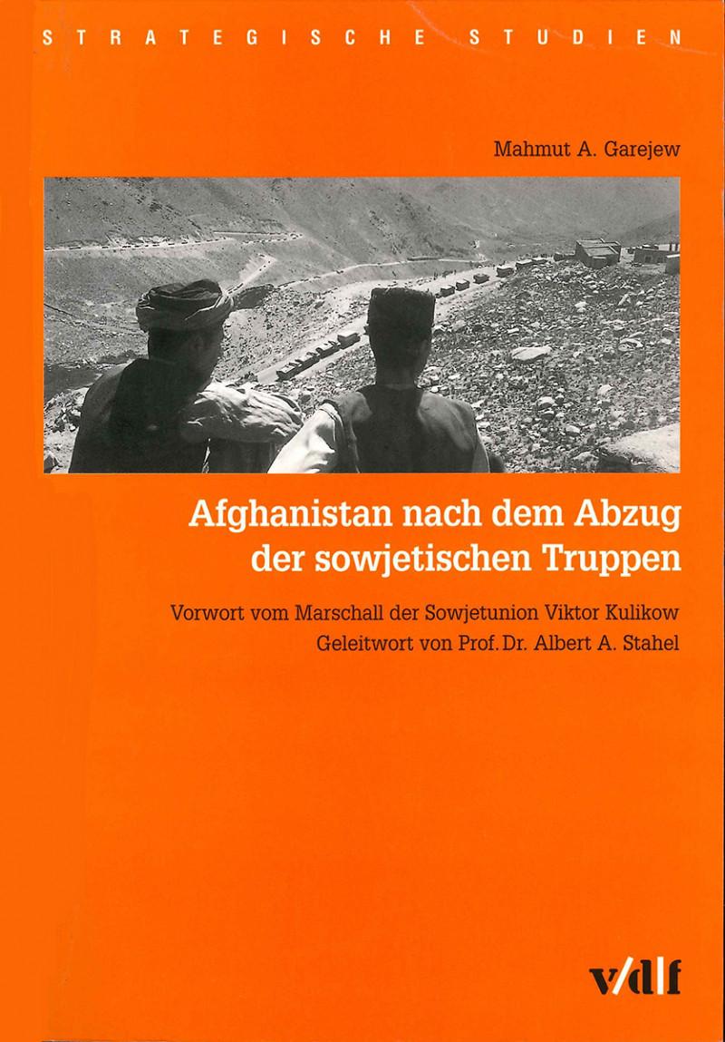 Afghanistan nach dem Abzug der sowjetischen Truppen