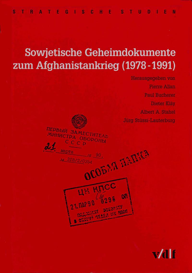 Sowjetische Geheimdokumente zum Afghanistankrieg