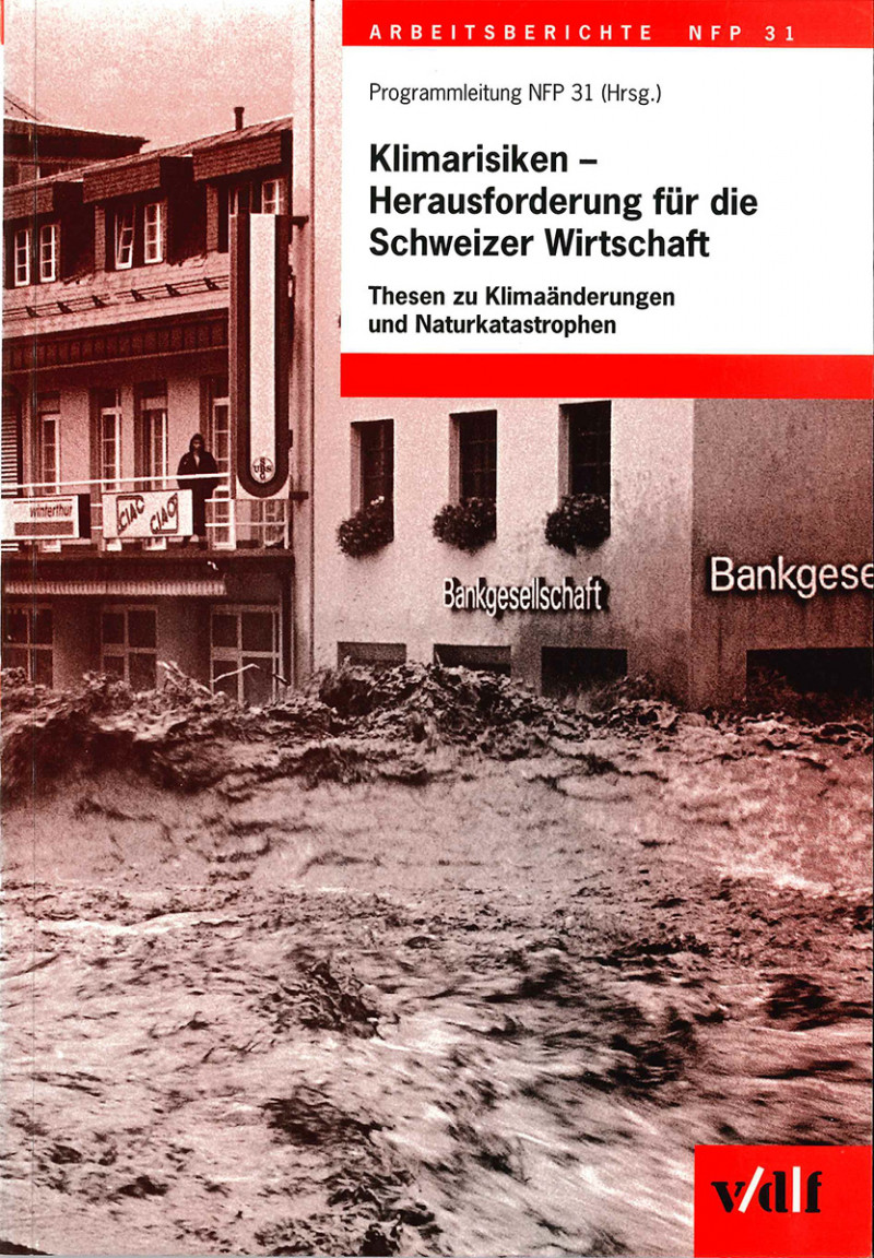 Klimarisiken – Herausforderung für die Schweizer Wirtschaft