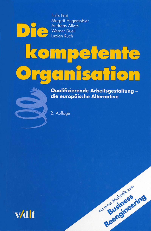 Die kompetente Organisation