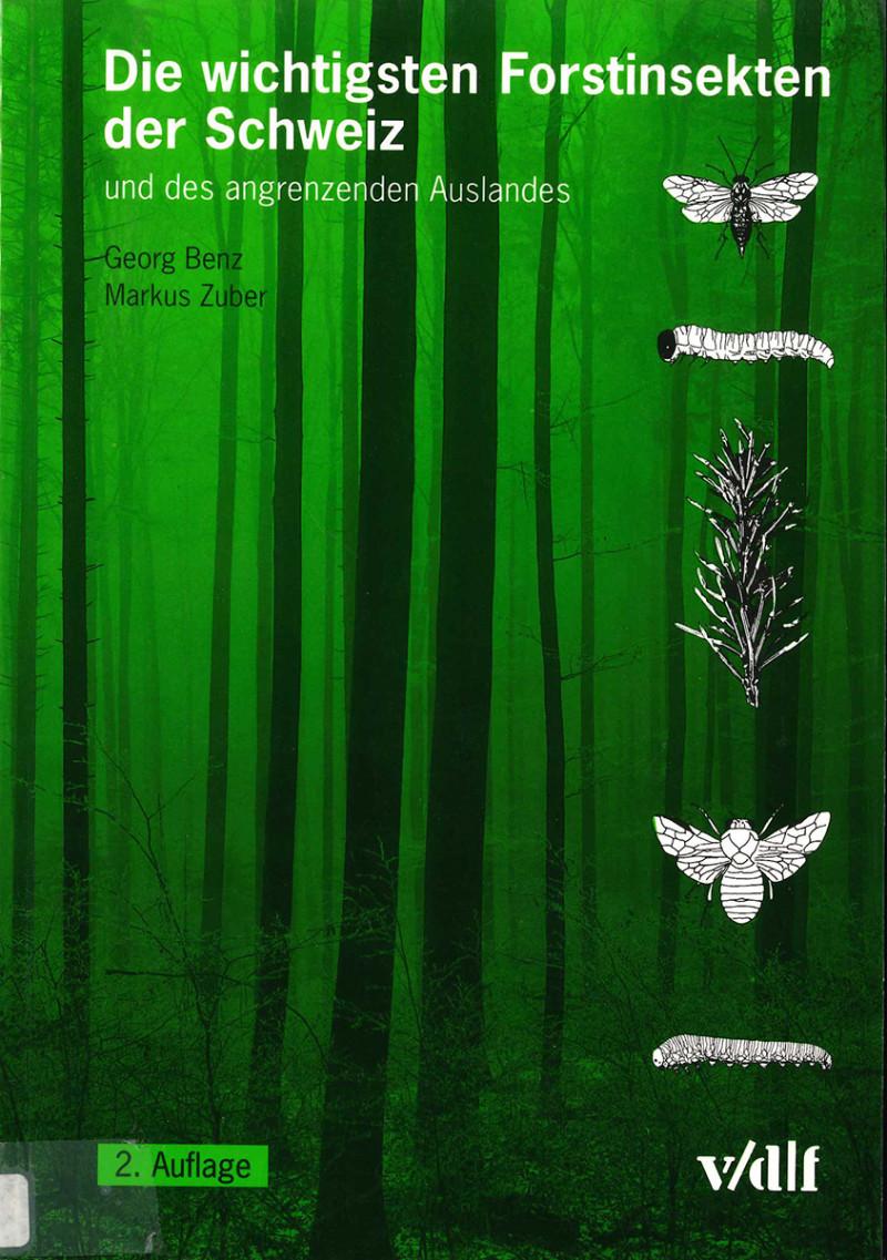 Die wichtigsten Forstinsekten der Schweiz