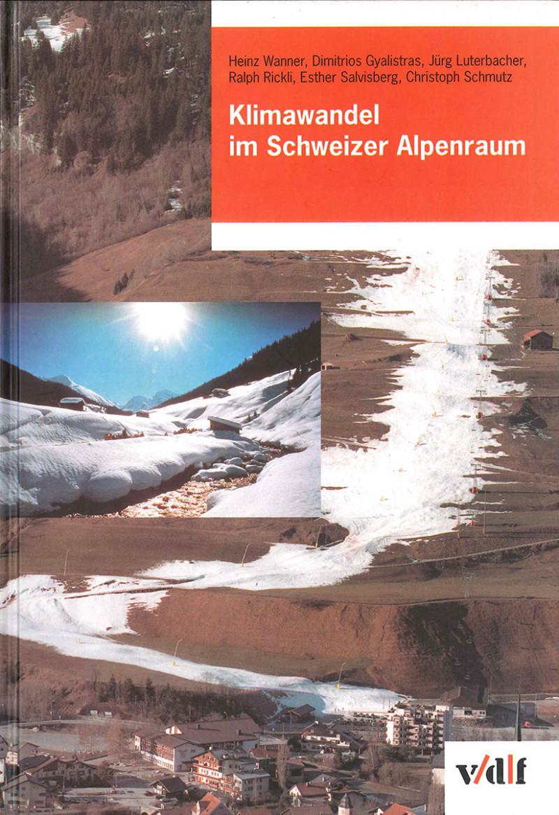 Klimawandel im Schweizer Alpenraum