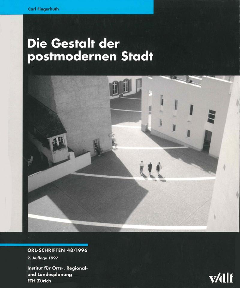 Die Gestalt der postmodernen Stadt