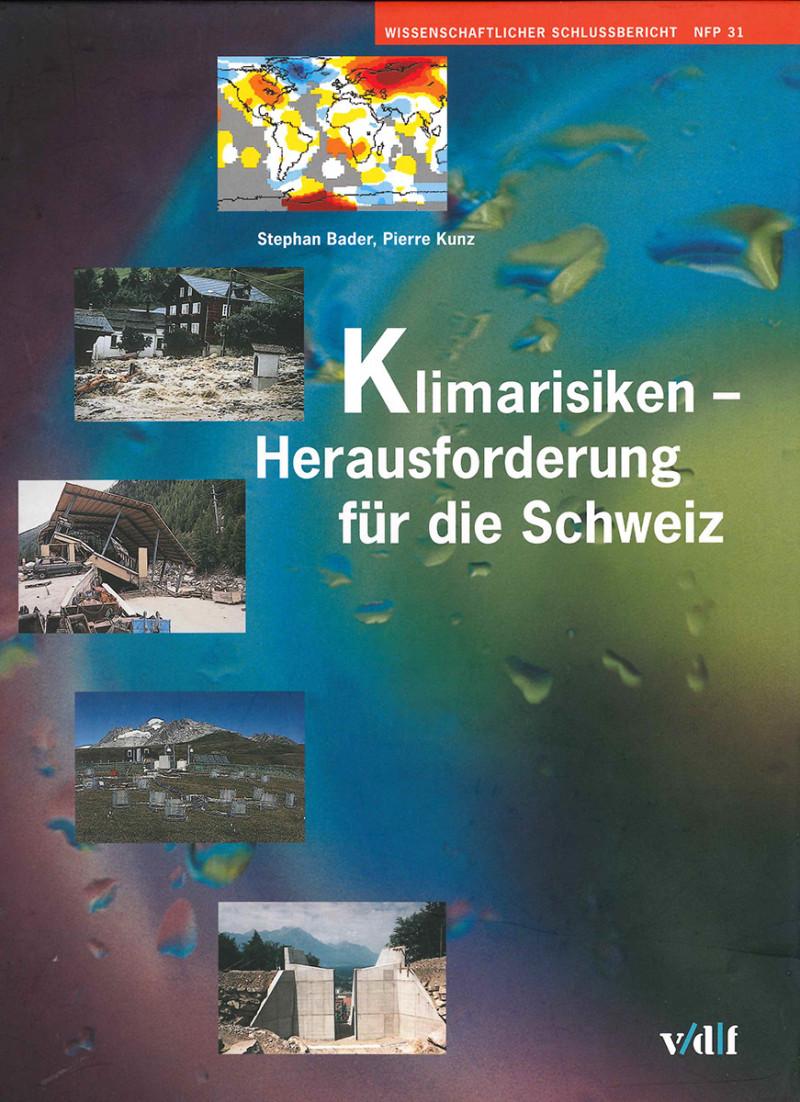 Klimarisiken – Herausforderung für die Schweiz