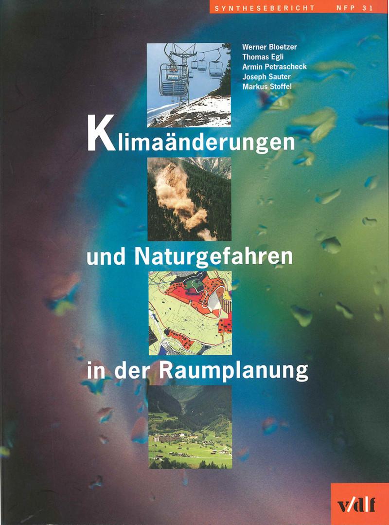 Klimaänderungen und Naturgefahren in der Raumplanung