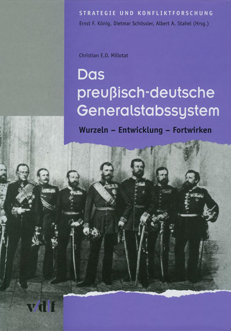 Das preußisch-deutsche Generalstabssystem