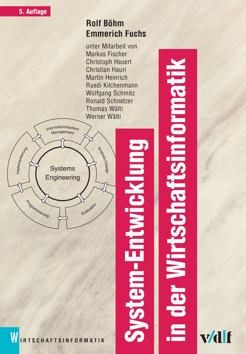 System-Entwicklung in der Wirtschaftsinformatik