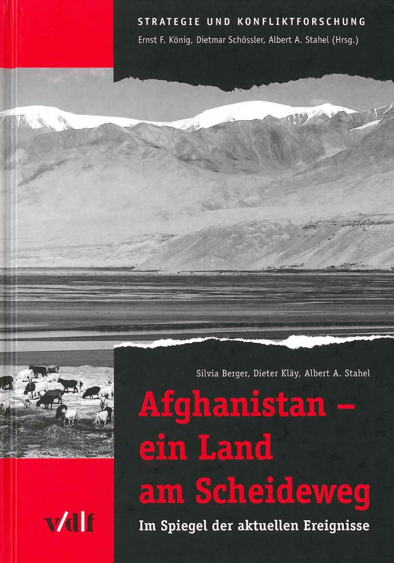 Afghanistan – ein Land am Scheideweg