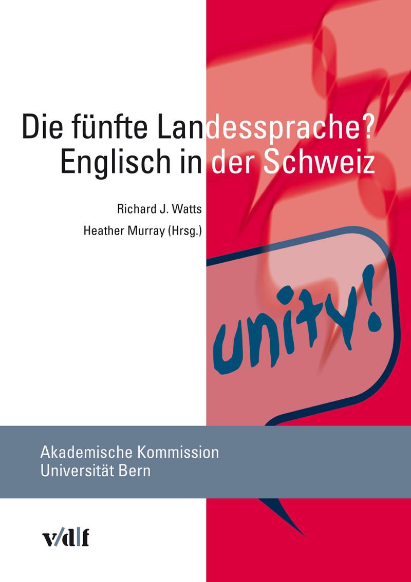 Die fünfte Landessprache? Englisch in der Schweiz