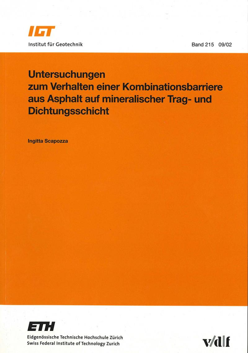 Untersuchungen zum Verhalten einer Kombinationsbarriere aus Asphalt auf mineralischer Trag- und Dichtungsschicht