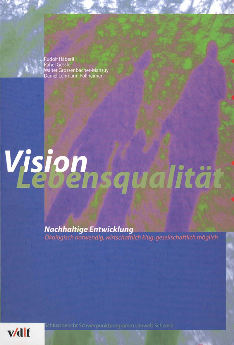 Vision Lebensqualität