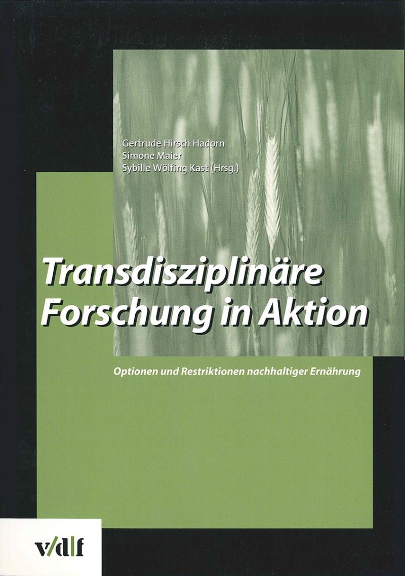 Transdisziplinäre Forschung in Aktion