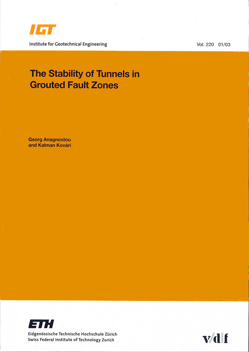 The Stability of Tunnels in Grouted Fault Zones
