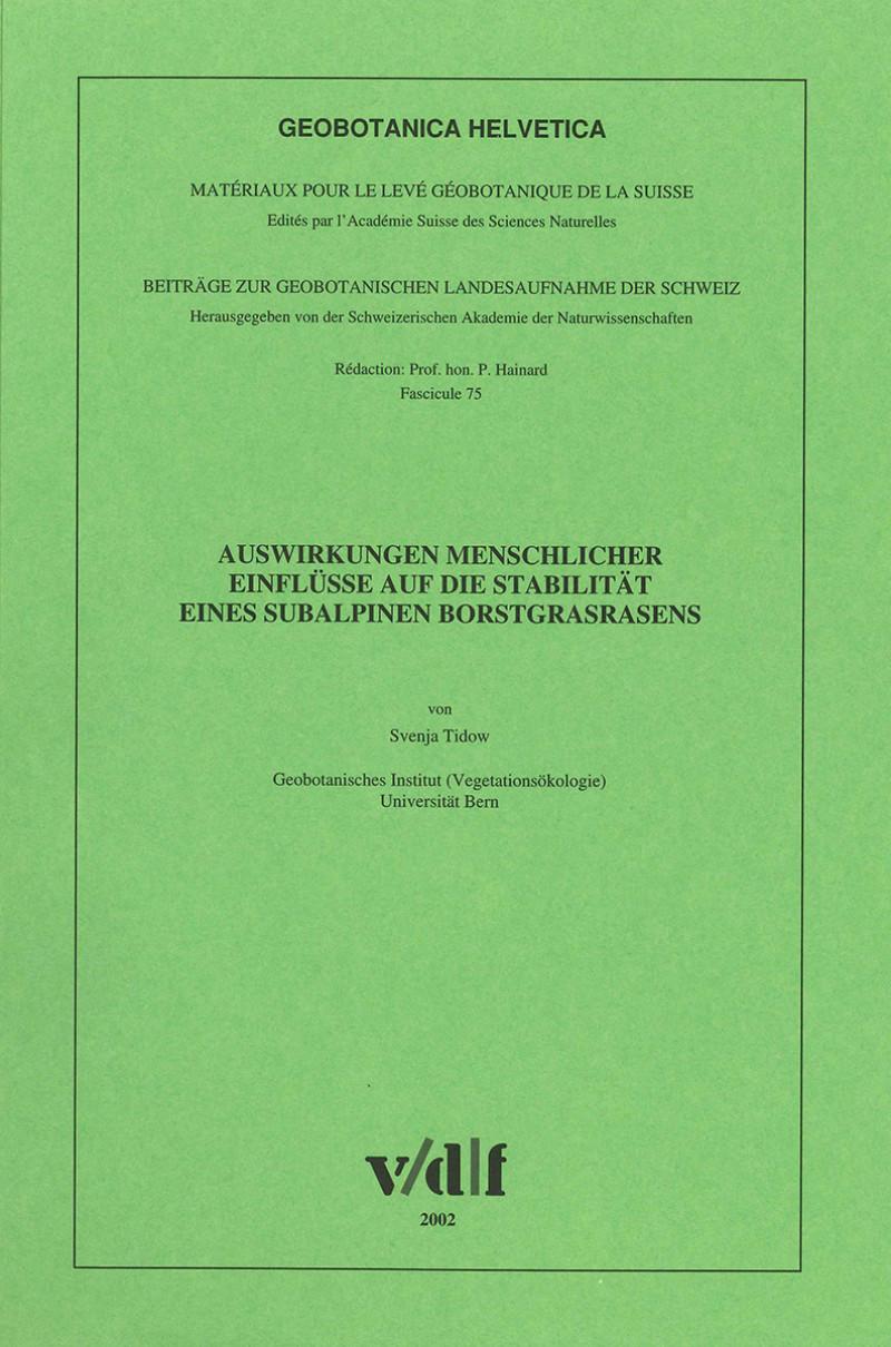 Auswirkungen menschlicher Einflüsse auf die Stabilität eines subalpinen Borstgrasrasen