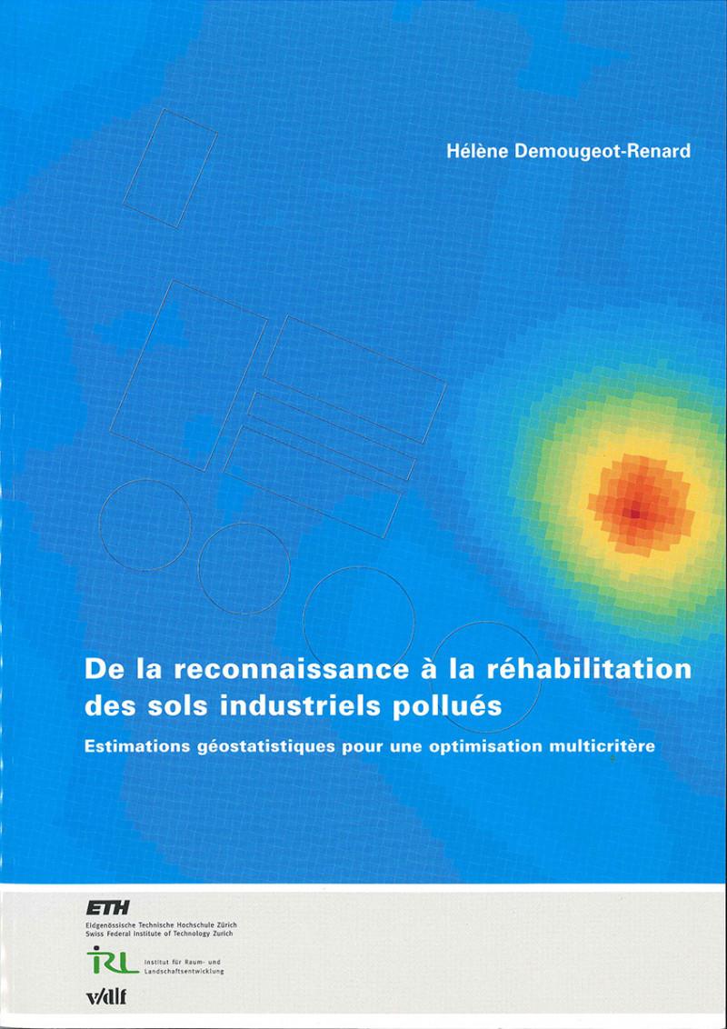 De la reconnaissance à la réhabilitation des sols industriels pollués