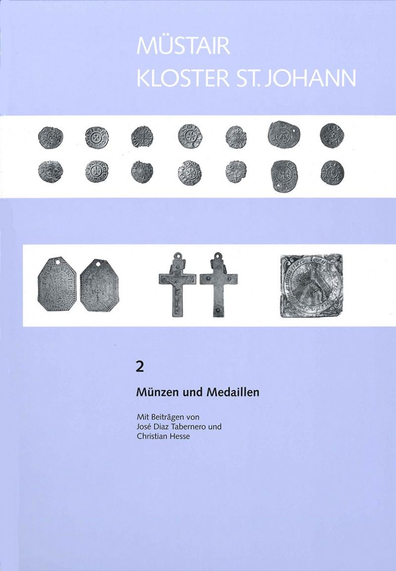 Müstair Kloster St. Johann – Münzen und Medaillen