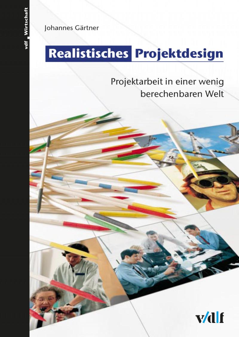 Realistisches Projektdesign