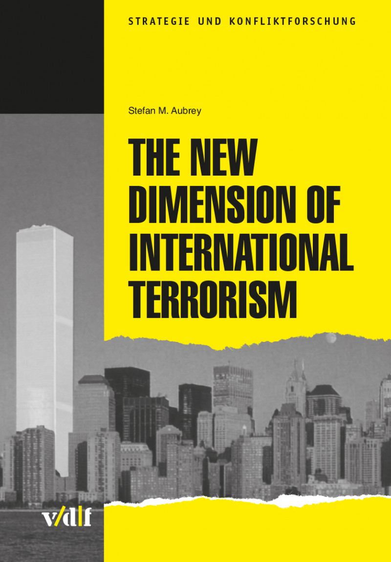The New Dimension of International Terrorism