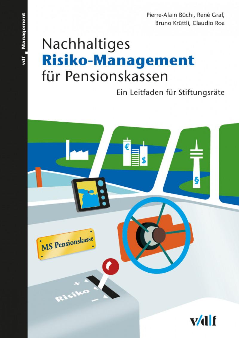 Nachhaltiges Risiko-Management für Pensionskassen