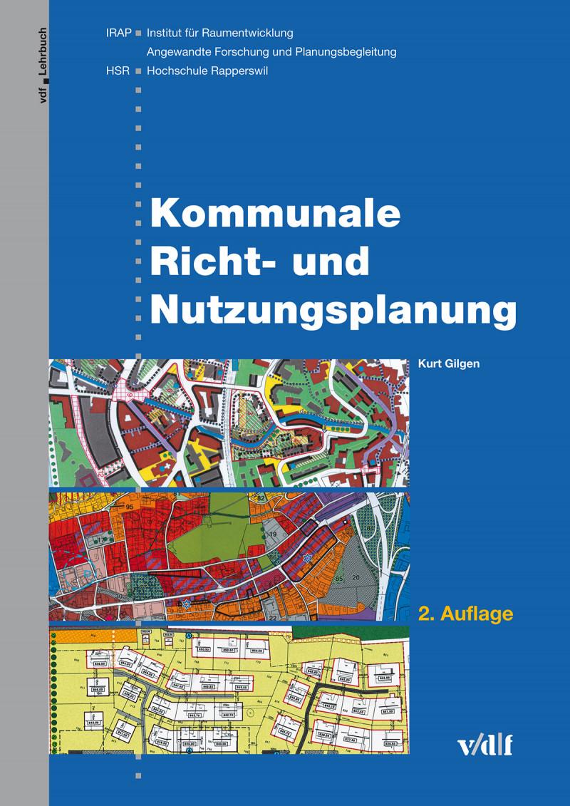 Kommunale Richt- und Nutzungsplanung