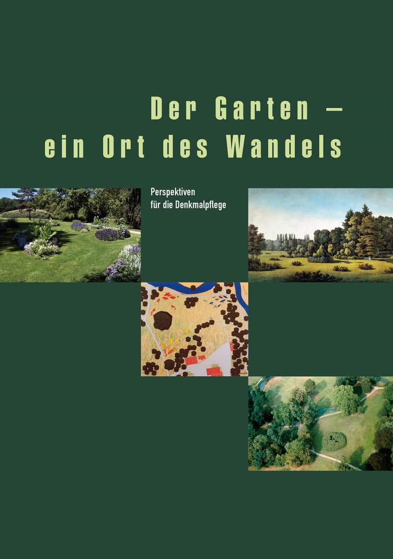 Der Garten – ein Ort des Wandels