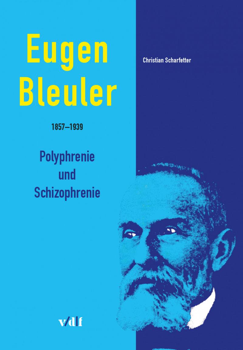 Eugen Bleuler (1857–1939)