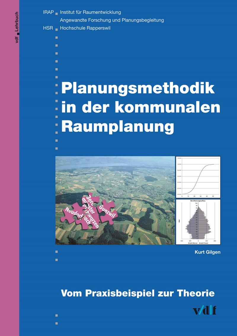 Planungsmethodik in der kommunalen Raumplanung
