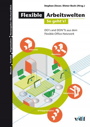 Flexible Arbeitswelten – So geht's!