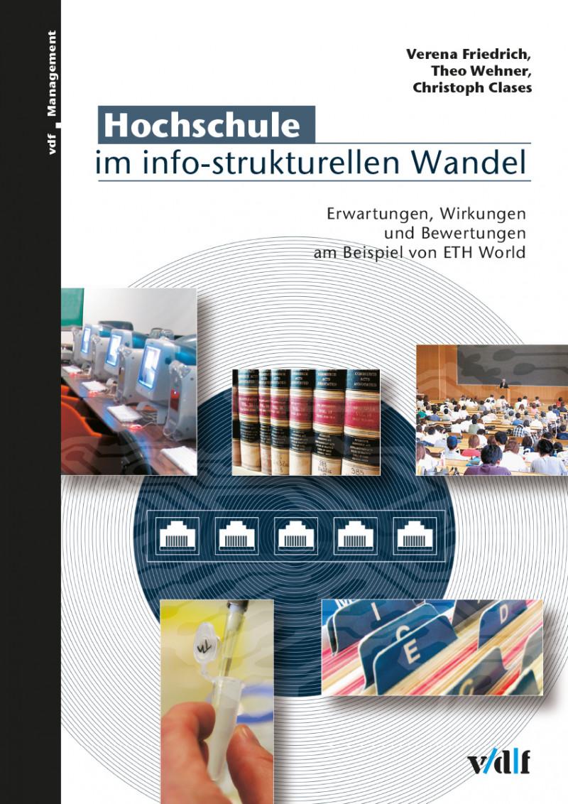 Hochschule im info-strukturellen Wandel