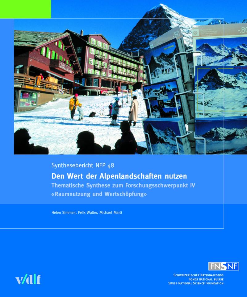 Den Wert der Alpenlandschaften nutzen