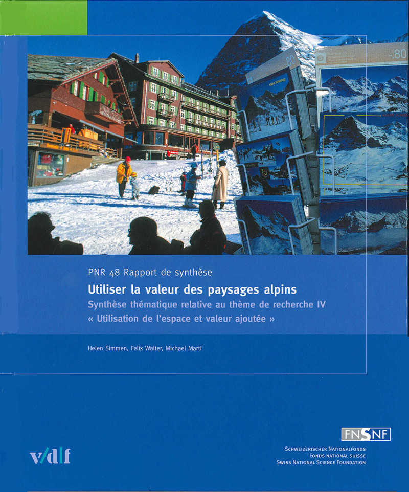 Utiliser la valeur des paysages alpins