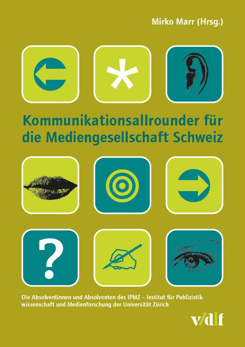Kommunikationsallrounder für die Mediengesellschaft Schweiz