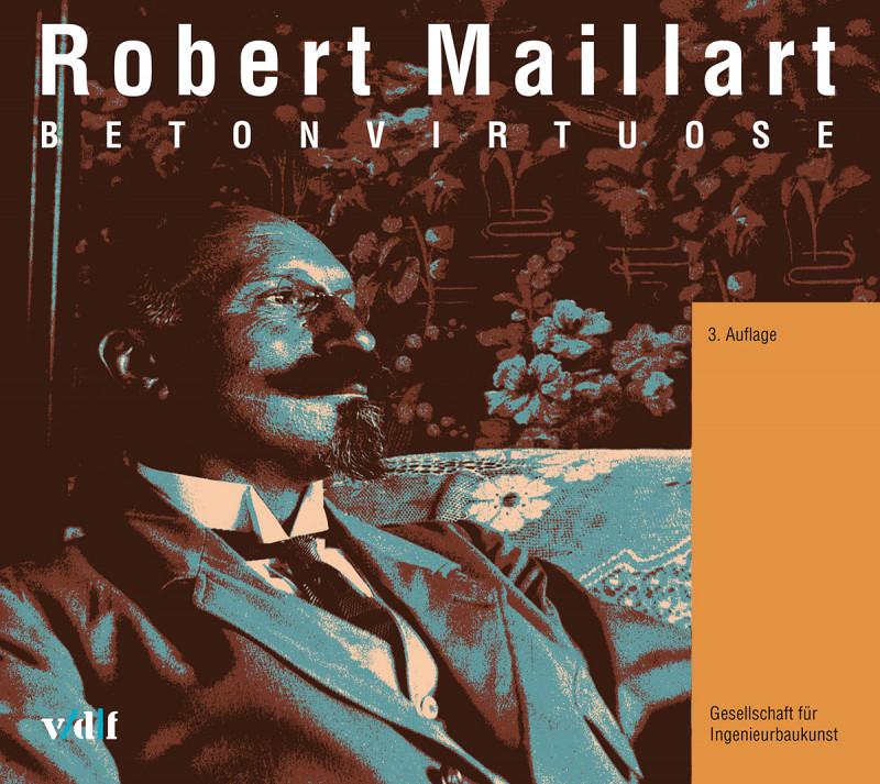 Robert Maillart – Betonvirtuose