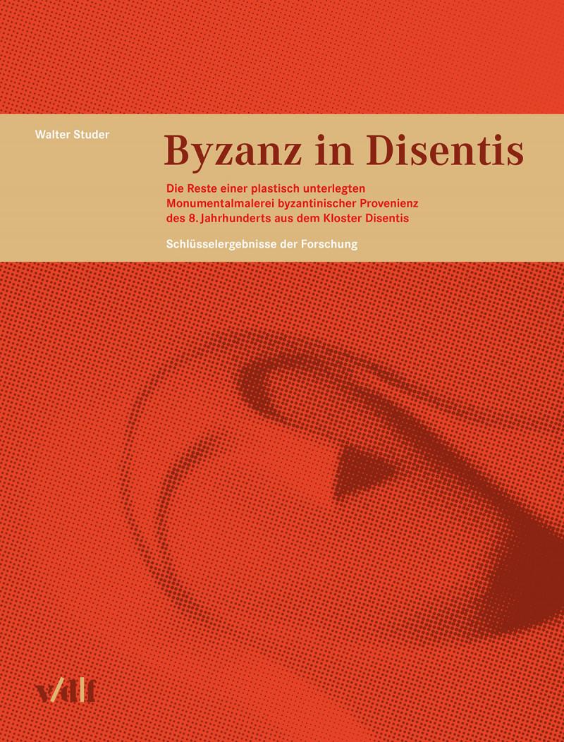 Byzanz in Disentis