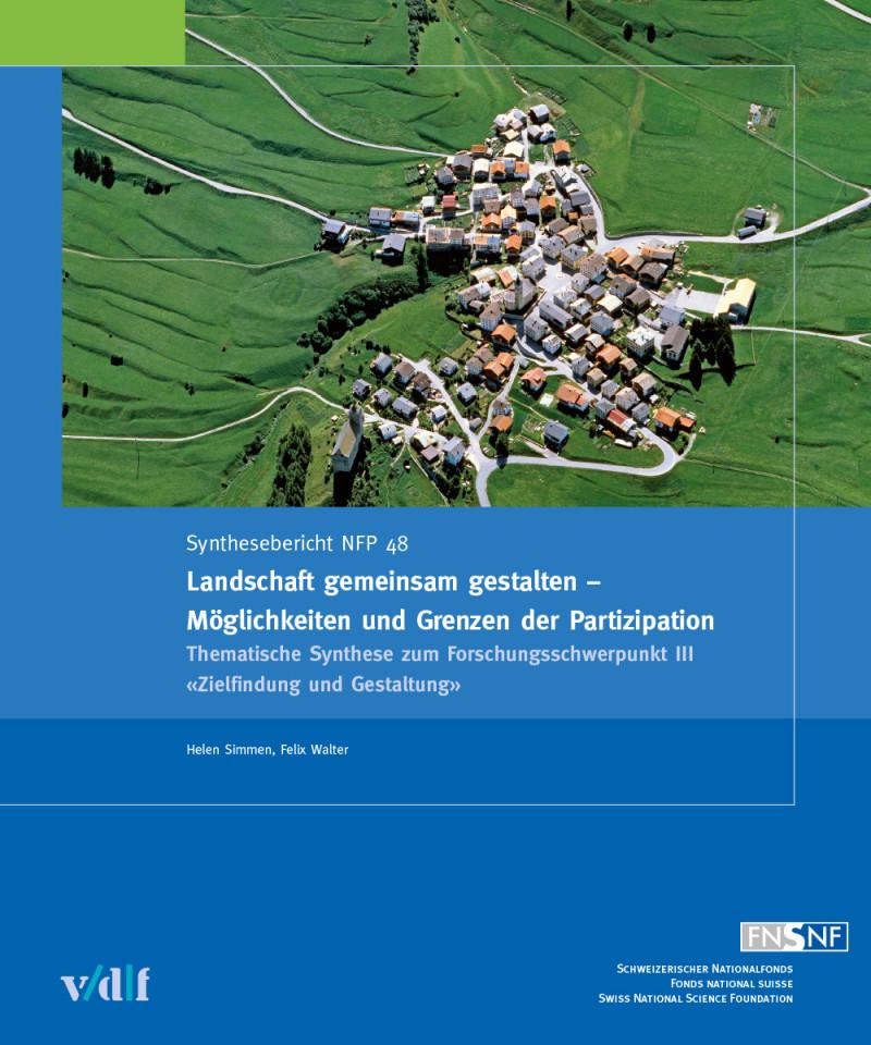 Landschaft gemeinsam gestalten – Möglichkeiten und Grenzen der Partizipation
