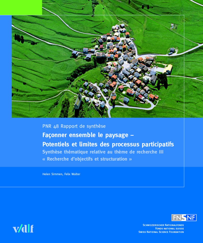 Façonner ensemble le paysage – Potentiels et limites des processus participatifs