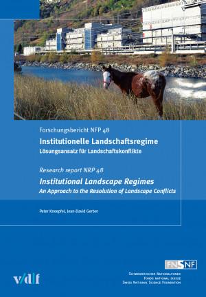 Institutionelle Landschaftsregime / Institutional Landscape Regimes