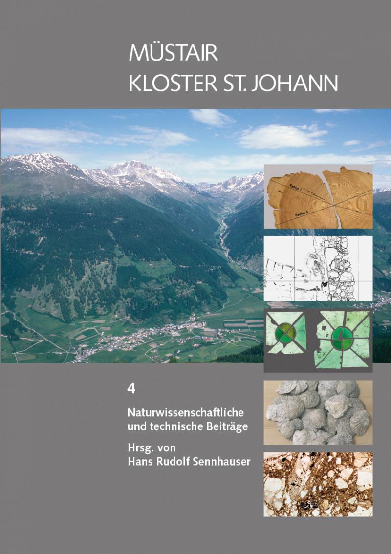 Müstair Kloster St. Johann – Naturwissenschaftliche und technische Beiträge