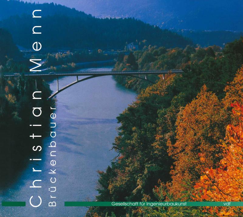 Christian Menn – Brückenbauer