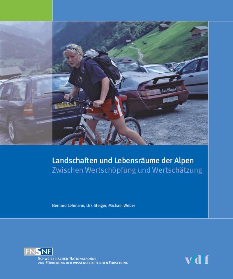 Landschaften und Lebensräume der Alpen