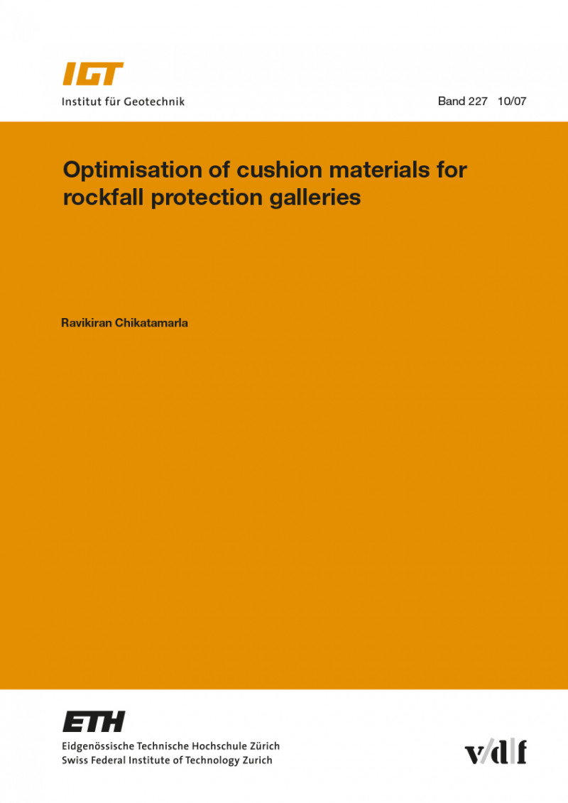 Optimisation of cushion materials for rockfall protection galleries