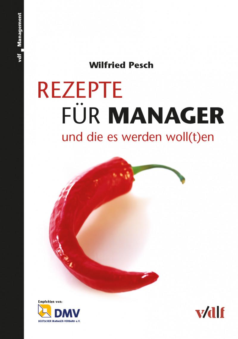 Rezepte für Manager