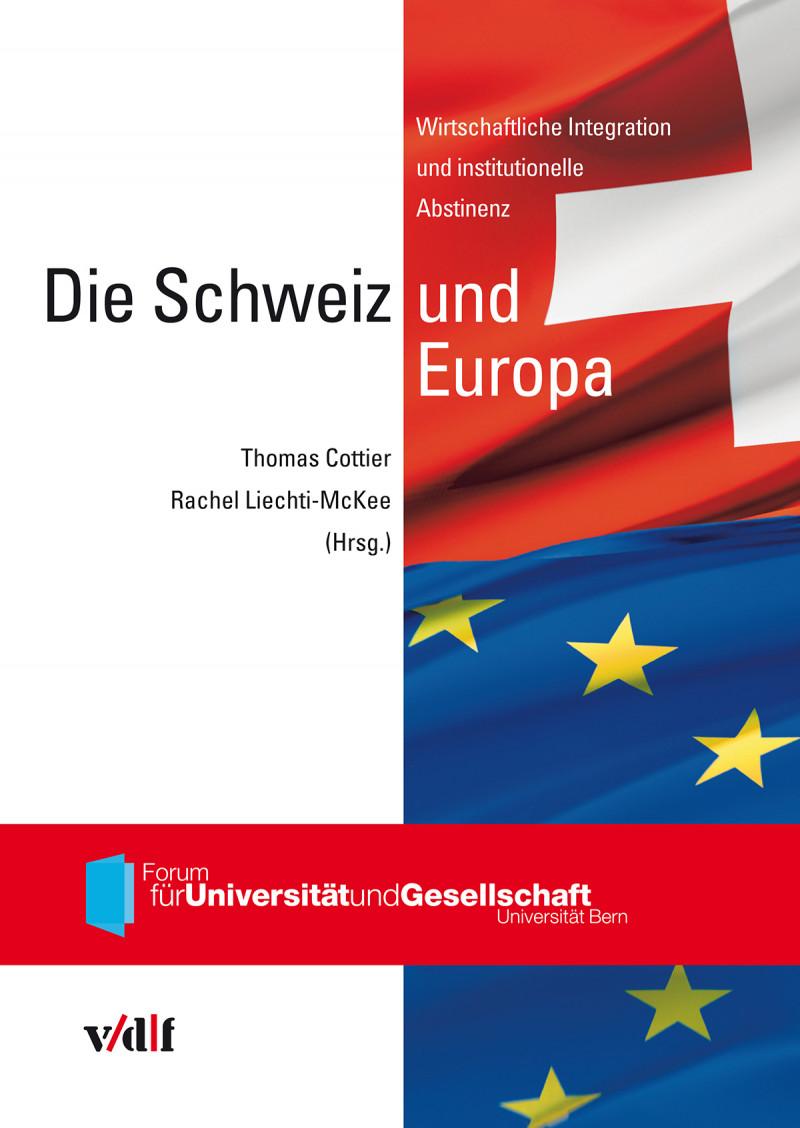 Die Schweiz und Europa