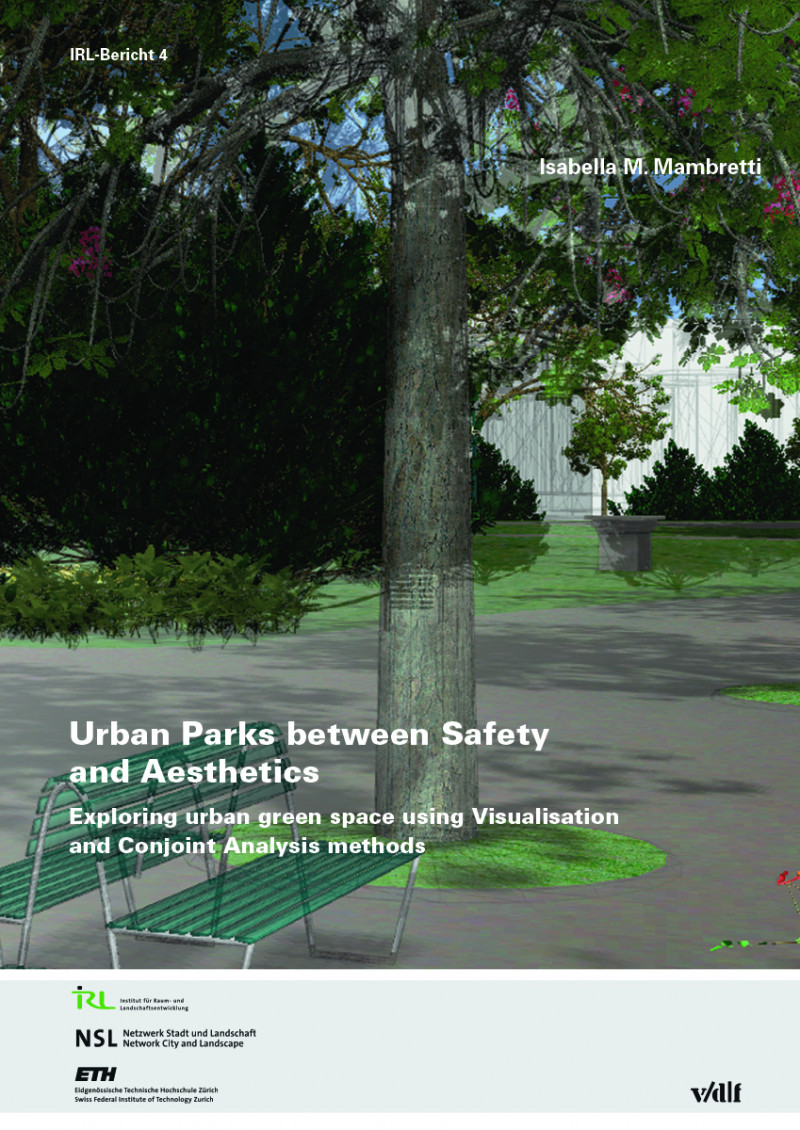 Urban Parks between Safety and Aesthetics