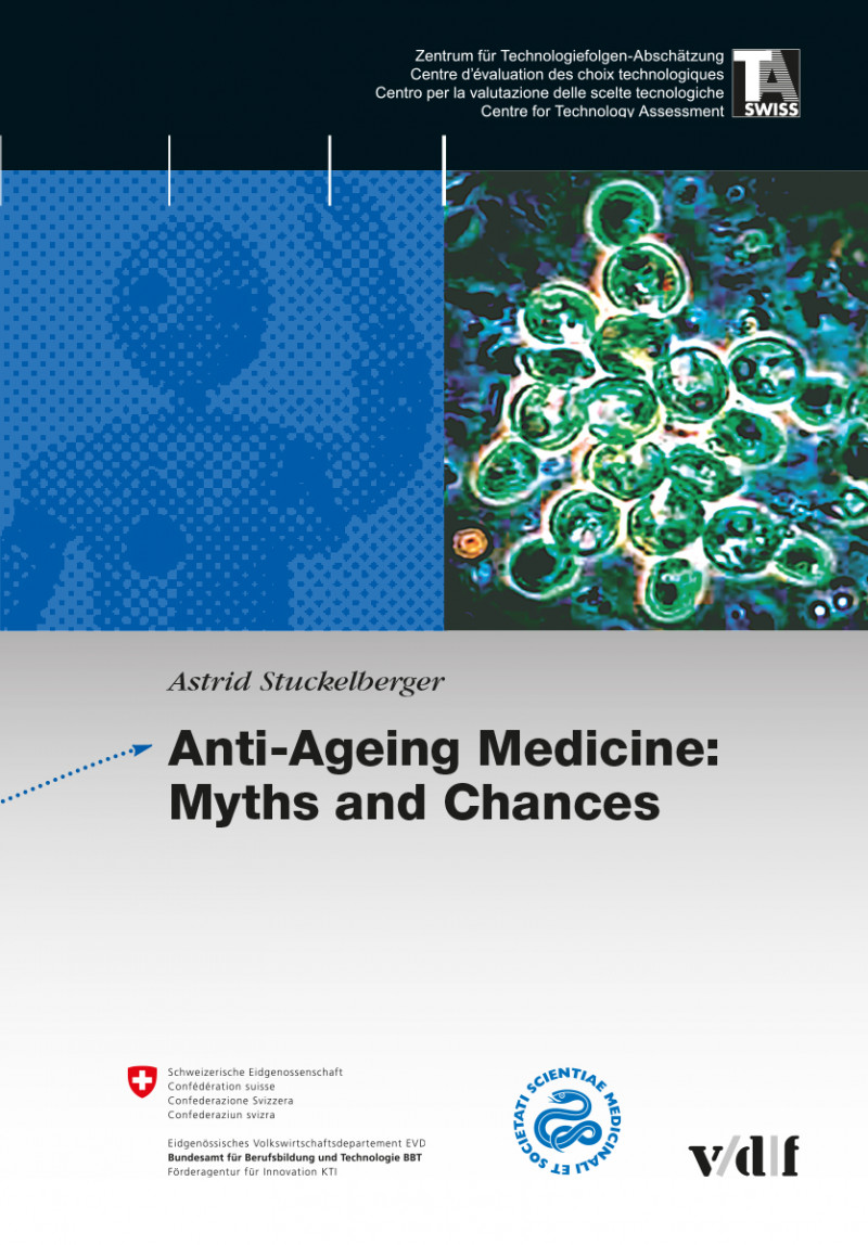 Anti-Ageing Medicine: Myths and Chances