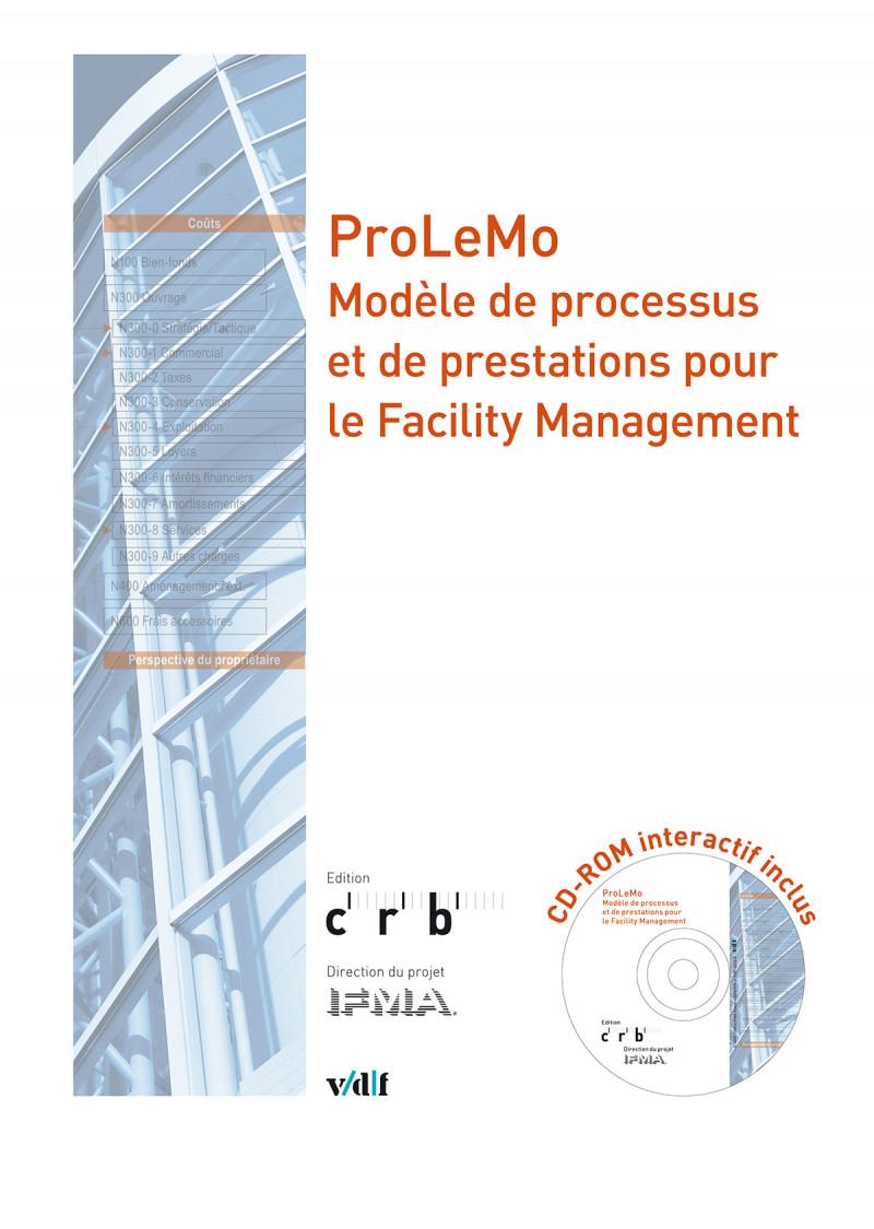 ProLeMo – Modèle de processus et de prestations pour le Facility Management