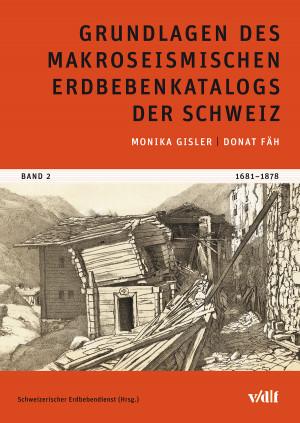 Grundlagen des makroseismischen Erdbebenkatalogs der Schweiz 2
